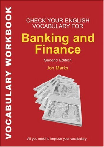 Check Your English Vocabulary for Banking and Finance 2Ed