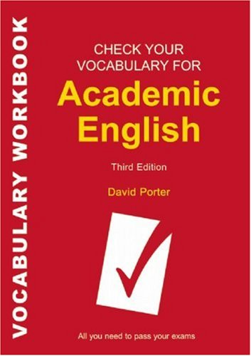 Check Your Vocabulary for Academic English  3Ed