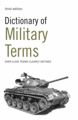 Dictionary of Military Terms  4Ed