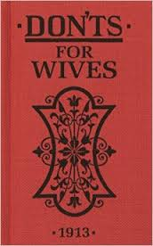 Don'ts for Wives - 1913