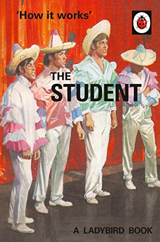 How it Works: The Student (Ladybirds for Grown-Ups)