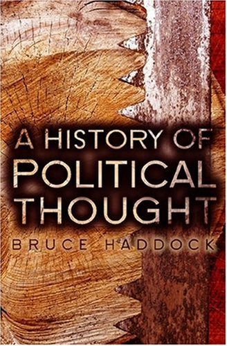 History of Political Thought: From Antiquity to the Present