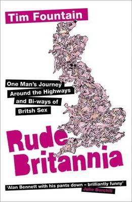 Rude Britannia: Highways & Bi-Ways of British Sex