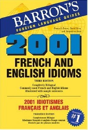2001 French and English Idioms 3rd Edition