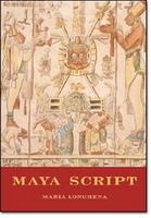 Maya Script:Civilization and its writing
