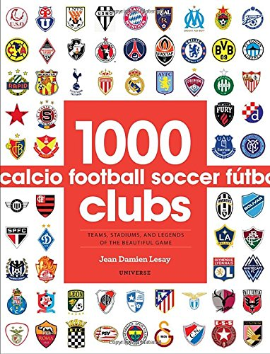 1000 Football Clubs: Champions of the Beautiful Game pb