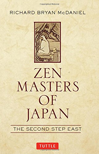 Zen Masters of Japan : The Second Step East