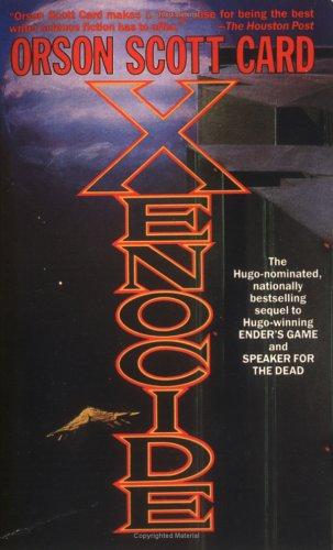 Xenocide (Ender, Book 3)