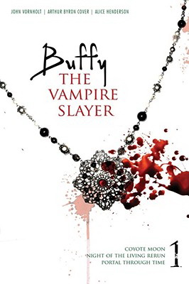 Buffy the Vampire Slayer v.1: Night of the Living Rerun; Coyote Moon; Portal Through Time