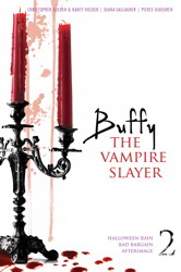 Buffy the Vampire Slayer v.2: Halloween Rain; Bad Bargain; Afterimage