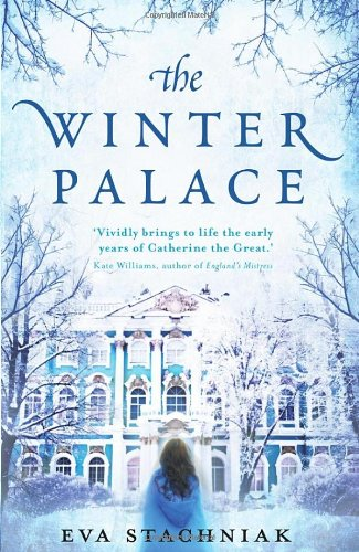 Winter Palace (Novel of young Catherine the Great)