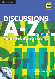 Discussions A-Z Intermediate  Book and Audio CD  A Resource Book of Speaking Activities