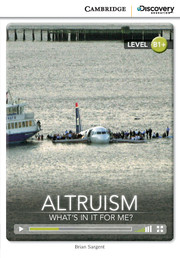 Altruism: What's in it for Me? (Book with Online Access)