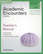 Academic Encounters Level 1  Teacher's Manual Listening and Speaking  The Natural World  2nd Edition