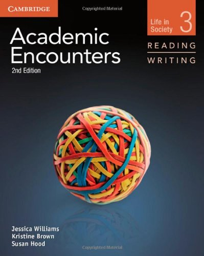 Academic Encounters Level 3 . Student's Book Reading and Writing .  Life in Society  2nd Edition