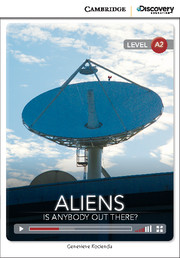 Aliens: Is Anybody Out There? (Book with Online Access)