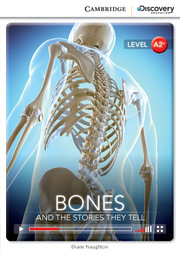 Bones: And the Stories They Tell (Book with Online Access)