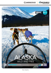 Alaska: Wild and Free (Book with Online Access)