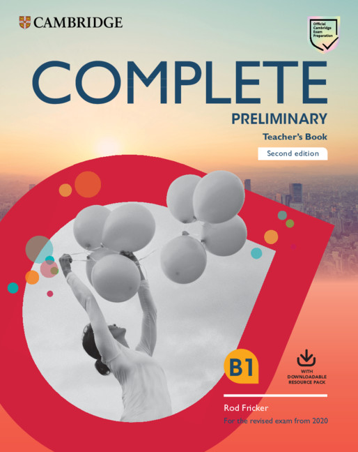 Complete Preliminary TB + Download Res Pack (Class Audio + Teacher's Photocop Worksheets) (2020 Exa