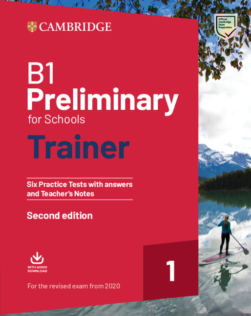 Preliminary for Schools Trainer 1 (Exams 2020) Practice Tests +key + Audio