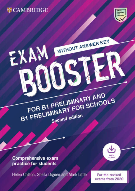 Exam Booster for B1 Preliminary and B1 Preliminary for Schools without Answer Key with Audio for the