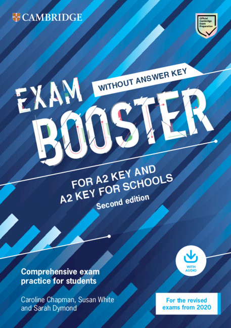 Exam Booster for A2 Key for Schools without Answer Key with Audio for the Revised 2020 Ex