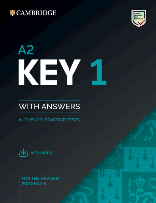 A2 Key 1 for the Revised 2020 Exam Student's Book with Answers with Audio
