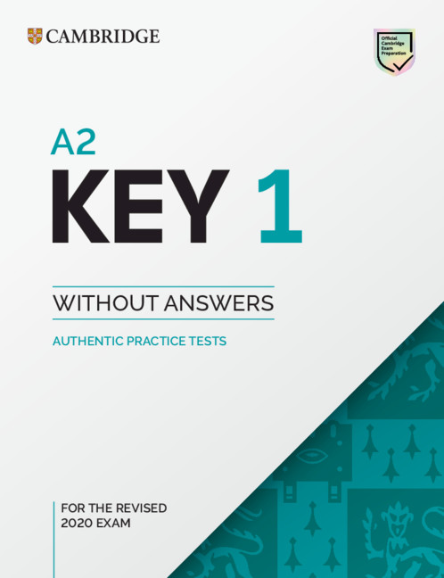 A2 Key 1 for the Revised 2020 Exam Student's Book without Answers