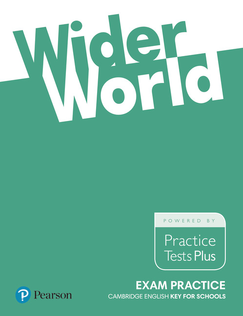 Wider World Exam Practice: Cambridge English Key for Schools