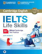 IELTS Life Skills Test Practice B1  SB + ans + audio