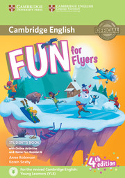 Fun for Starters, Movers and Flyers 4Ed Flyers SB + Online Activities + Audio + Home Fun Booklet