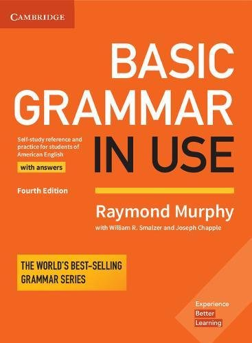 Basic Grammar in Use Student's Book 4Ed with Answers: Self-study Reference and Practice for Students
