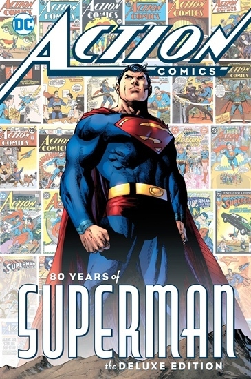 Action Comics: 80 Years of Superman (Deluxe Edition)