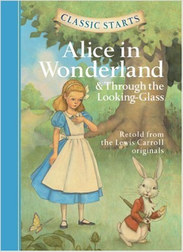 Alice in Wonderland and Through the Looking-Glass - retold