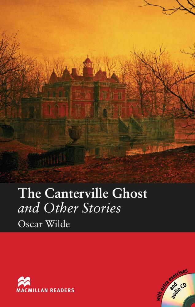 The Canterville Ghost and Other Stories + Audio CD (Reader)