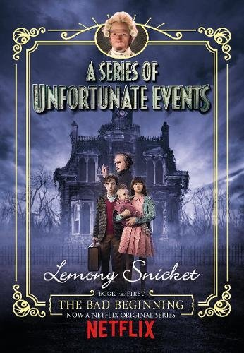 Series of Unfortunate Events 1: The Bad Beginning (TV tie-in)