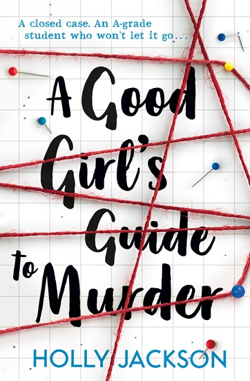 Good Girl's Guide to Murder, a