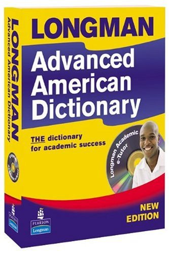 Longman Advanced American Dictionary Second Edition Paper and CD ROM Pack