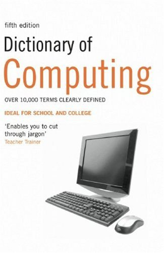 Dictionary of Computing   5Ed