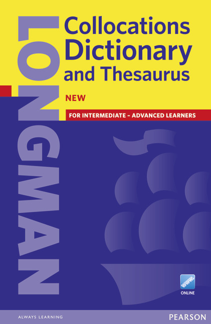 Longman Collocations Dictionary and Thesaurus Paper + online access