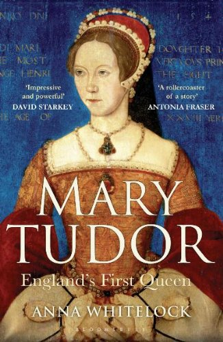 Mary Tudor: England's First Queen