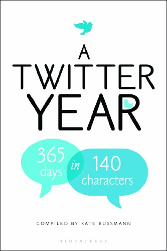 Twitter Year: 365 Days in 140 Characters  (HB)