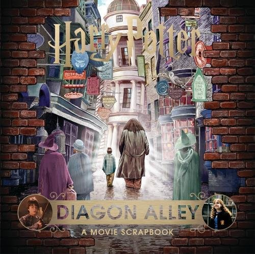 Harry Potter – Diagon Alley: A Movie Scrapbook