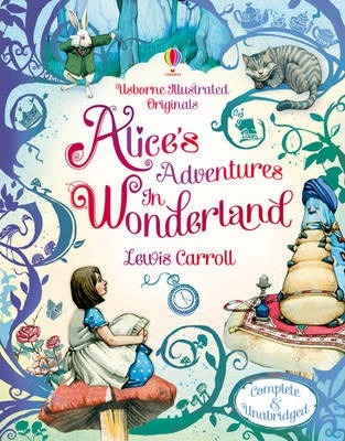 Alice's Adventures in Wonderland (illustrated, full text)