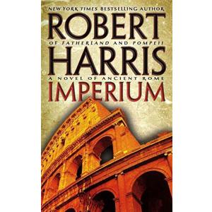 Imperium  (Cicero Trilogy, book 1)
