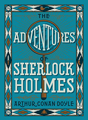 Adventure of Sherlock Holmes, the (Barnes and Noble Leatherbound Children's Classics)
