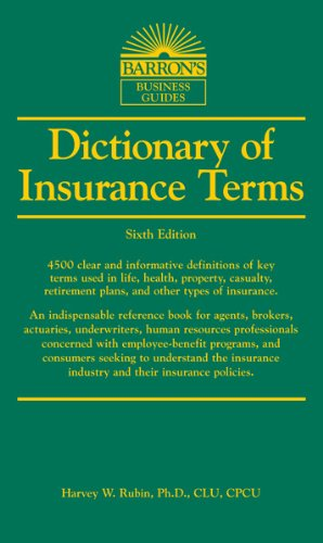 Barron's Dictionary of Insurance Terms 6th Edition