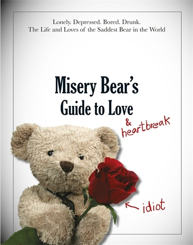 Misery Bear's Guide to Love and Heartbreak