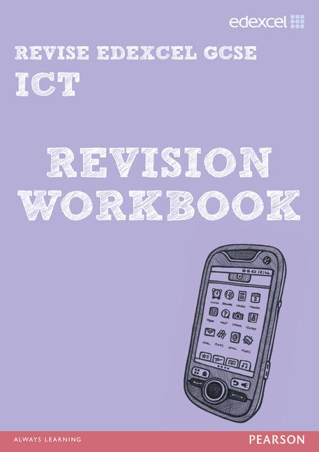 Revise Edexcel: Edexcel GCSE Ict Revision Workbook