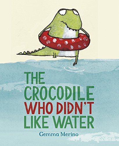 Crocodile Who Didn't Like Water